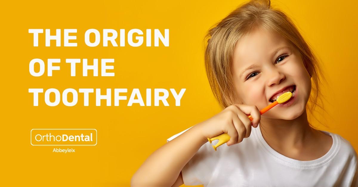 Origin of the tooth fairy