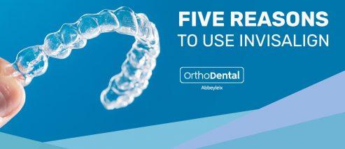 Five reasons ro use invisalign